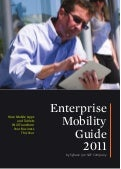 Enterprise Mobility Guide 2011 from Sybase, an SAP Company