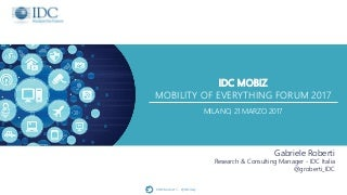IDC Mobiz - Mobility of Everything Forum 2017
