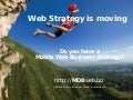 Web Strategy Is Moving