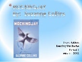 Mockingjay book report by: Irene Ba...