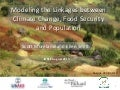 Modeling the Linkages between Climate Change, Food Security, and Population