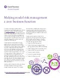 Making model risk management a core business function