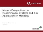 Modern Perspectives on Recommender Systems and their Applications in Mendeley