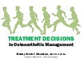 Treatment Decisions in Osteoarthritis