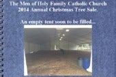 Men of Holy Family Catholic Church 2014 Annual Christmas Tree Sale