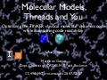Molecular models, threads and you