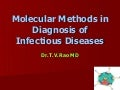 Molecular Methods In Diagnosis Of Infectious Diseases