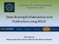Dr. Dario Lijtmaer - Data Sharing/Collaboration and Publication using BOLD
