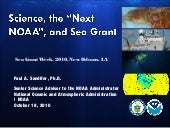 Science, the Next NOAA and Sea Grant