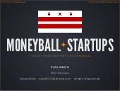 Moneyball: A Quantitative Approach to Angel Investing (DC - Sept 2012)