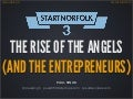 The Rise of the Angels (and the Entrepreneurs) - Norfolk - March 2013