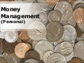 Money Management - Personal PowerPoint Presentation