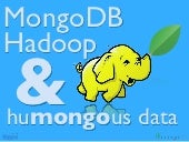 MongoDB, Hadoop and humongous data ...