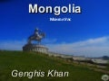 Mongolia and Genghis Khan