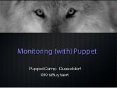 Monitoring  (with) puppet