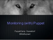 Puppet Camp Düsseldorf 2014: Monitoring with Puppet (Beginner)