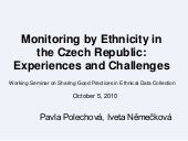 Monitoring by Ethnicity in the Czec...