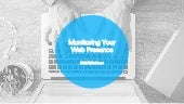 Monitoring Your Web Presence -  Kevin Ekmark