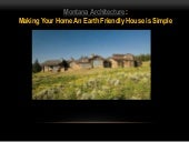 Montana Architecture: Making Your Home An Earth Friendly House is Simple
