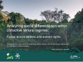 Analyzing social differentiation within collective tenure regimes: Forest tenure reforms and women's rights