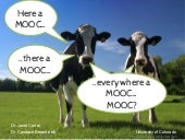 Here a MOOC, There a MOOC....at you...