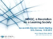 MOOC a Revolution for a Learning So...
