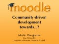 Moodle Development Moodleposium 7th September 2009