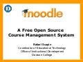 Moodle: An Open Source Course Management System