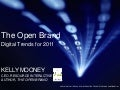 The OPEN Brand: Digital Trends for 2011