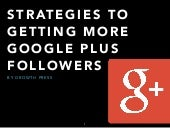 Strategies to Get More Google Plus Followers