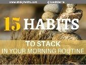 15 Habits To Stack In Your Morning Routine