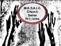 M.O.S.A.I.C. Church Series, Pt. 1: Introduction (Multicultural Church)