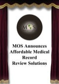 Mos announces affordable medical record review solutions