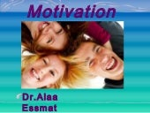 Motivation   dr.alaa essmat