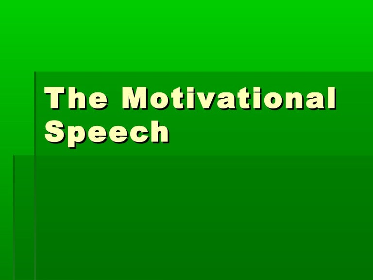 Writing a motivational speech