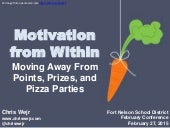 Motivation From Within - Moving Away From Points, Prizes, and Pizza Parties