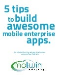 moTwin - 5 Tips to Build Awesome Mobile Enterprise Apps