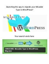 Movable Type to WordPress. A Short How-To Guide