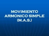 Movimiento Armónico Simple (M.A.S)