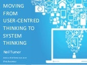 Moving from user centred thinking to system thinking