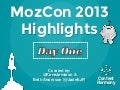 MozCon 2013 Recap - Day One