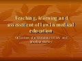 Teaching, learning and assessment of law in medical education