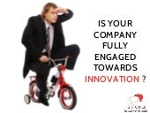 Is Your Company Fully Engaged Towards Innovation?