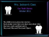 Mrs. Jackson's Teeth Stories
