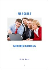 MS Access Subform Success