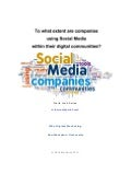 To what extent are companies using Social Media within their Digital Communities?