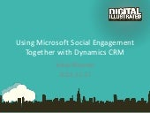 Using Microsoft Social Engagement Together with Dynamics CRM
