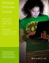 Microsoft Dynamics CRM 2013 elease preview guide