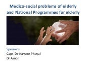 Medico social problems of elderly