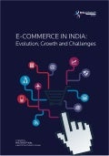 E-commerce in India: Evolution, Growth and Challenges